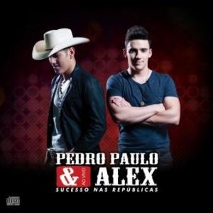 Pedro paulko e alex